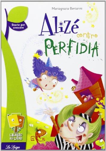 Alizé contro Perfidia
