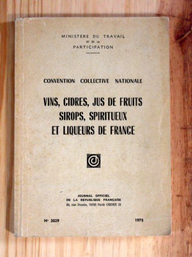 Convention collective nationale, Vins, cidres, jus de fruits, sirops, spiritueux et liqueurs de France