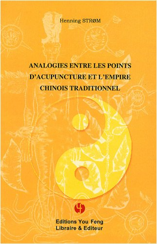 Analogies entre les points d'acupuncture et l'empire chinois traditionnel