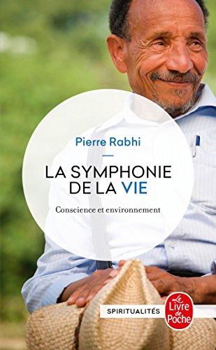 La Symphonie de la vie, conscience et environnement par Pierre Rabhi