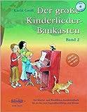 Der große Kinderlieder-Baukasten Band 2, Klavier- und Blockflöten-Kombinierbuch. Incl. CD