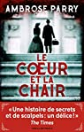 Le coeur et la chair par Parry