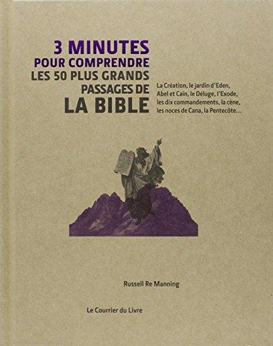 3 minutes pour comprendre les 50 plus grands passages essentiels de la Bible par Russell Re Manning