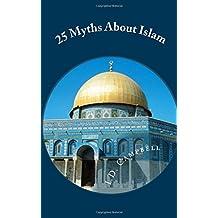 25 Myths About Islam
