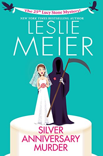 Silver Anniversary Murder (Lucy Stone Mystery)