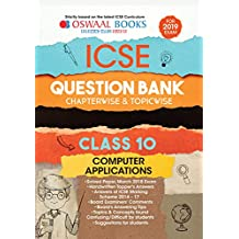 Oswaal ICSE Question Bank Chapterwise & Topicwise Class 10 Computer App. (Mar 2019 Exam)