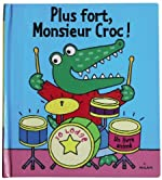 Plus fort, Monsieur Croc ! de Jo Lodge