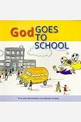 God Goes to School Paperback