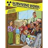 Surviving Work: Toxic Organizational Communication by VORELL MATTHEW S (2014-05-19)