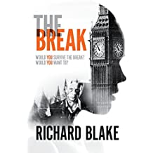 The Break: A thrilling dystopian tale that will grip you