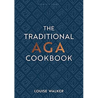 The Traditional Aga Cookbook: Recipes for your home (Aga and Range Cookbooks)
