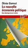 La nouvelle économie politique: Une idéologie du XXIᵉ siècle...