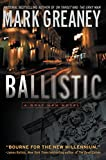 Ballistic (Gray Man) by Mark Greaney (4-Oct-2011) Paperback