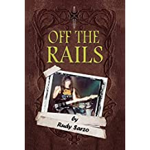 Off the Rails: Aboard the Crazy Train in the Blizzard of Ozz (English Edition)