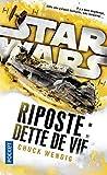 Star Wars Riposte : Dette de vie