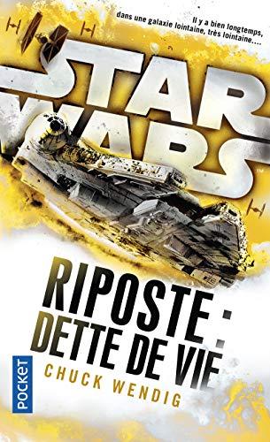 Star Wars Riposte : Dette de vie (2)