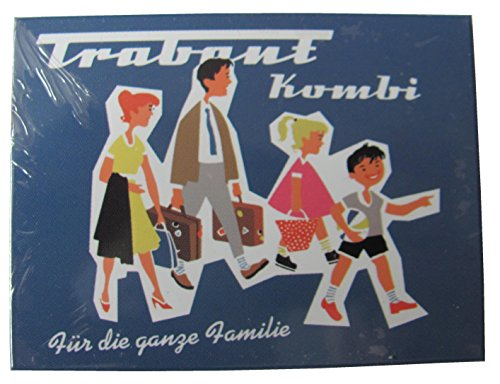 Trabant Kombi - Für die ganze Familie - Magnet - Kühlschrankmagnet 6 x 8 cm