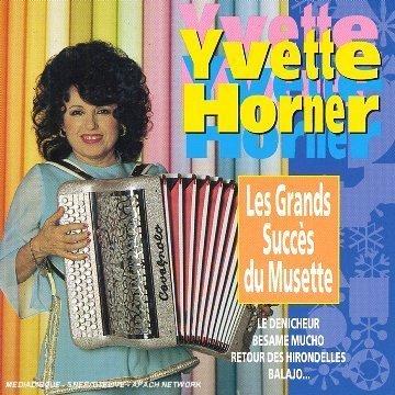Les Grands Succes du Musette by Yvette Horner (2007-06-18)
