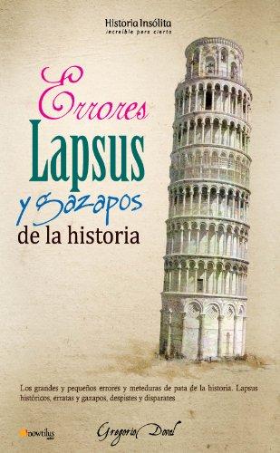 Descargar Libro Errores, lapsus y gazapos de la historia de Gregorio Doval