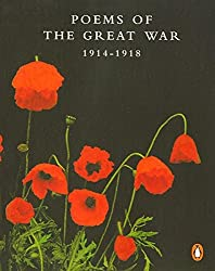 Poems of the Great War: 1914-1918 (Penguin Modern Classics)