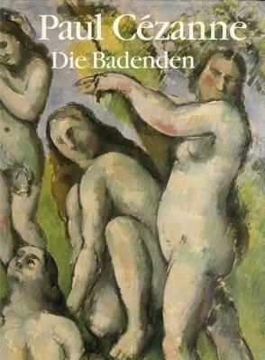 Paul Cézanne: Die Badenden. Ausstellungskatalog