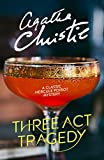 Three Act Tragedy (Poirot) (Hercule Poirot Series Book 11)