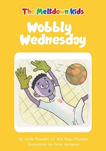 Wobbly wednesday meltdown kids book 3 ebook linda plowden hugo wobbly wednesday meltdown kids book 3 by plowden linda plowden fandeluxe Choice Image