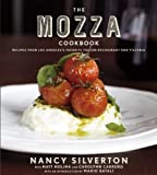 The Mozza Cookbook: Recipes from Los Angeles's Favorite Italian Restaurant and Pizzeria 1st (first) Edition by Silverton, Nancy, Molina, Matt, Carreno, Carolynn published by Knopf (2011) Hardcover