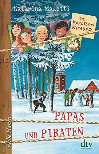 Die Karlsson-Kinder (6), Papas und Piraten (Die Karlsson-Kinder-Reihe): Alle Infos bei Amazon