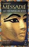 Orages sur le Nil T3 : Le triomphe de Seth par Messadié