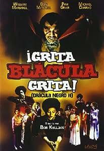Grita, Blacula, Grita (Dracula Negro Ii) [Import espagnol]
