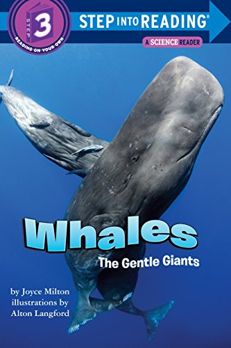 Whales, the Gentle Giants (Step-into-reading)