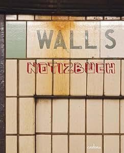 Walls: Notizbuch
