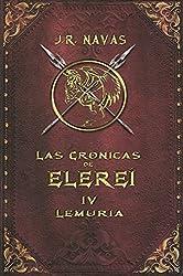Las Crónicas de Elereí 4: Lemuria