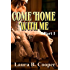 Come Home With Me:  Part 1