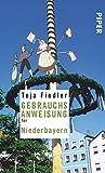 Gebrauchsanweisung für Niederbayern - Teja Fiedler