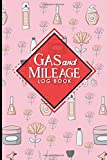 Gas & Mileage Log Book: Keep Track of Your Car or Vehicle Mileage & Gas Expense for Business and Tax Savings, Cute Beauty Shop Cover