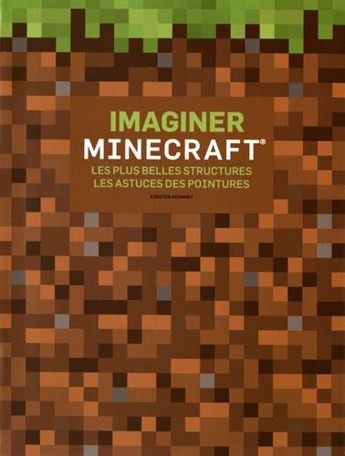 Vignette du document Imaginer Minecraft : les plus belles structures, les astuces des pointures