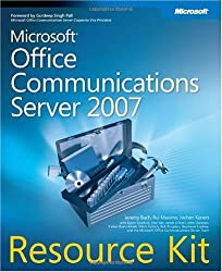 Microsoft Office Communications Server 2007 Resource Kit