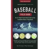 Baseball Field Guide: An In-Depth Illustrated Guide To The Complete Rules Of Baseball (Turtleback School & Library Binding Edition) by Dan Formosa (2016-03-22)