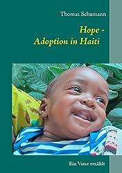 Hope - Adoption in Haiti: Ein Vater erzählt
