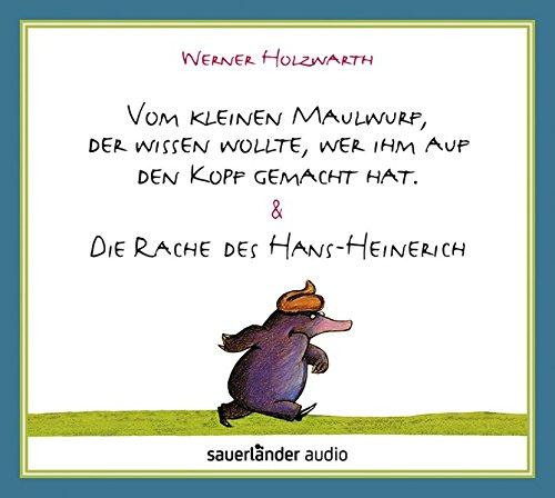 , der wissen wollte, wer ihm auf den Kopf gemacht hat & Die Rache des Hans-Heinerich (Ziege Hat)