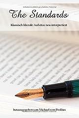 The Standards: Klassisch liberale Aufsätze neu interpretiert Gebundene Ausgabe
