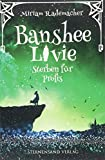 Banshee Livie (Band 3): Sterben für Profis