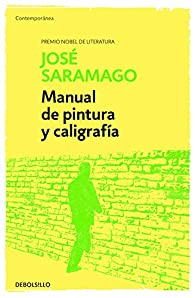 Manual de Pintura y Caligrafía par José Saramago