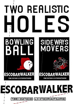 Two Realistic Holes by [Walker, Escobar]