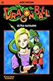 Dragon Ball, Bd.32, Ultra-Saiyajins