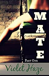 Mate: Part One