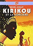 Telecharger Livres Kirikou et la sorciere (PDF,EPUB,MOBI) gratuits en Francaise
