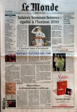 MONDE (LE) [No 18713] du 25/03/2005 - SRI LANKA - TROIS MOIS APRES LE TSUNAMI, LES SANS-ABRI S'IMPATIENTENT EUROPE - JACQUES CHIRAC - LA FRANCE A TOUT A GAGNER AVEC LA CONSTITUTION EDITION - TERESA CREMISI QUITTE GALLIMARD POUR FLAMMARION ETATS-UNIS - COMBIEN DE TEMPS L'ECONOMIE POURRA-T-ELLE VIVRE A CREDIT ? ARTS - LES PEUPLES D'AMAZONIE AU GRAND PALAIS SALAIRES HOMMES-FEMMES - EGALITE A L'HORIZON 2010 - UN PROJET DE LOI SUR L'EGALITE SALARIALE PRESENTE JEUDI EN CONSEIL DE